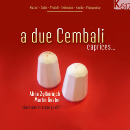 A due Cembali: Caprices... (K617)