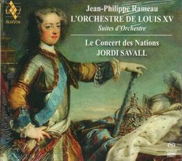 Jean-Philippe Rameau: L'Orchestre de Louis XV, Suites d'Orchestre (2SACD, Alia Vox)