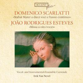 Domenico Scarlatti: Stabat Mater a dieci voci e basso continuo, João Rodrigues Esteves: Missa a oito voces (Accent)