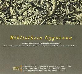 Bibliotheca Cygneana: Musik aus den Quellen der Zwickauer Ratsschulbibliothek (Raumklang)