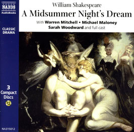 A Midsummer Night's Dream (3CD, Classic Drama Audiobook, Naxos)