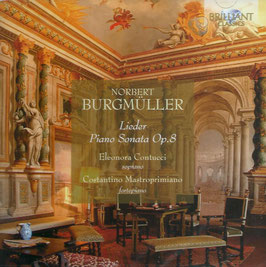 Norbert Burgmüller: Lieder, Piano Sonata Op. 8 (Brilliant)