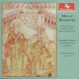 Mors et Ressurectio, Gregorian chant, Requiem Mass, Mass on Easter Day (Centaur)