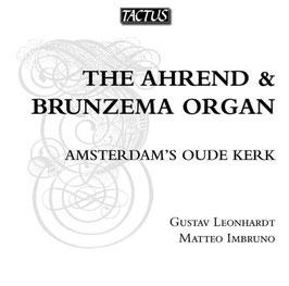 The Ahrend & Brunzema Organ, Amsterdam's Oude Kerk (Tactus)