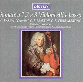 Sonate à 1, 2 e 3 Violoncelli e basso, Basevi Cervetto, Martini, Cirri, Martino (Tactus)