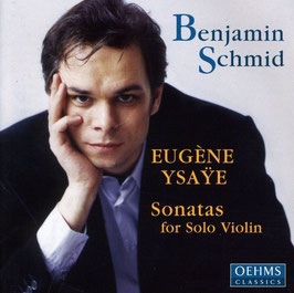Eugène Ysaÿe: Sonatas for Solo Violin (Oehms)