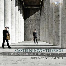 Castelnuovo-Tedesco: Complete Music for Two Guitars (2CD, Brilliant)