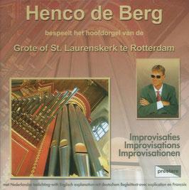 Henco de Berg bespeelt het hoofdorgel van de Grote of St. Laurenskerk te Rotterdam: Improvisaties (Prestare)