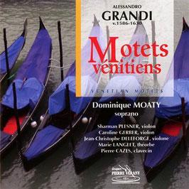 Alessandro Grandi: Motets vénitiens (Pierre Verany)