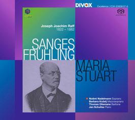 Joachim Raff: Sanges Fruhling, Maria Stuart (2SACD, Divox)