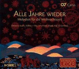 Alle Jahre Wieder: Melodien für die Weihnachtszeit (Carus)