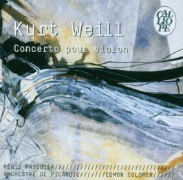 Kurt Weill: Concerto pour violon (Calliope)