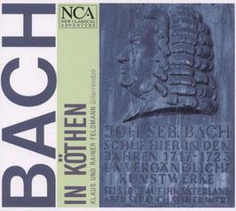 Johann Sebastian Bach: Bach in Köthen (NCA)