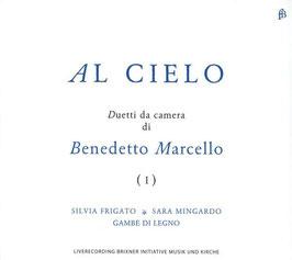 Benedetto Marcello: Al Cielo, Duetti da camera (Fra Bernardo)