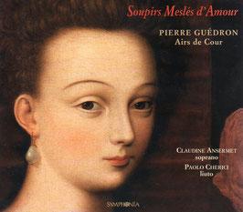 Pierre Guédron: Airs de Cour (Symphonia)