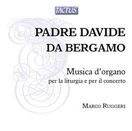 Padre Davide da Bergamo: Musica d'organo per la liturgia e per il concerto (2CD, Tactus)