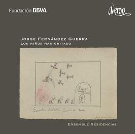 Jorge Fernández Guerra: Los Niños han gritado (Verso)