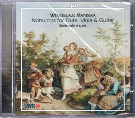 Wenzeslaus Matiegka: Notturnos for Flute, Viola & Guitar, Sérénade à trois (CPO)