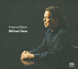 Erik Satie, Michael Gees: ImproviSatie (SACD, Challenge Classics)