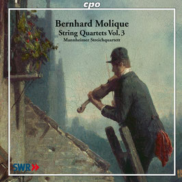 Bernhard Molique: String Quartets Vol. 3 (CPO)