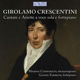 Girolamo Crescentini: Cantate e Ariette a voce sola e fortepiano (2CD, Tactus)