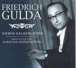 Friedrich Gulda: Sieben Glagenlieder nach Texten von Christian Morgenstern (Membran)