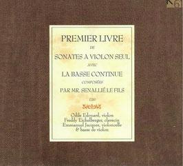 Jean-Baptiste Senaillié: Premier Livre de Sonates à Violon Seul avec la Basse Continue 1710 (K617)