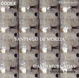 Santiago de Murzia: Obres del Codex Saldivar (La ma de guido)