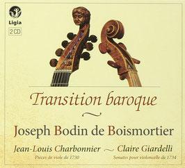 Joseph Bodin de Boismortier: Transition baroque (2CD, Ligia Digital)