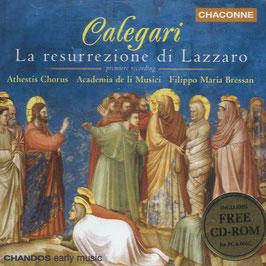 Antonio Calegari: La resurrezione di Lazzaro (CD, CD-rom, Chandos)
