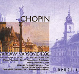 Frédéric Chopin: The Warsaw Concert 1830 (Opus 111)