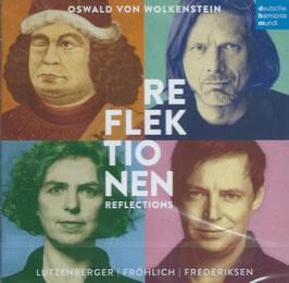 Oswald von Wolkenstein: Reflektionen (Deutsche Harmonia Mundi)