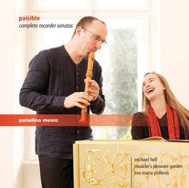 Jacques Paisible: Complete Recorder Sonatas (2CD, Paladino Music)