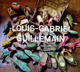 Louis-Gabriel Guillemain: Amusements (Muso)