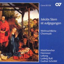 Jakobs Stern ist aufgegangen, Weihnachtliche Chormusik (Carus)