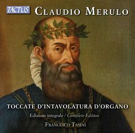 Claudio Merulo: Toccate d'Intavolatura d'Organo, Edizio integrale (3CD, Tactus)