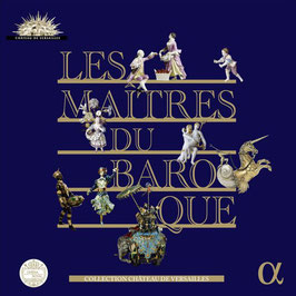 Les Maitres du Baroque, Collection Chateau de Versailles (18CD, Alpha Outher)
