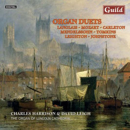 Organ Duets: Langlais, Mozart, Carleton, Mendelssohn, Tomkins, Leighton, Johnstone