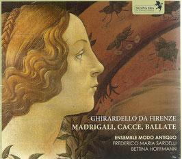 Ghirardello da Firenze: Madrigali, Cacce, Ballate (Nuova Era)