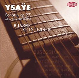 Eugène Ysaÿe: Sonatas op. 27 arranged for guitar (Glissando)