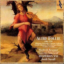 Altre Follie 1500-1750 (Alia Vox)
