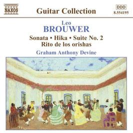 Leo Brouwer: Sonata, Hika, Suiteo No. 2, Rito de los orishas (Naxos)