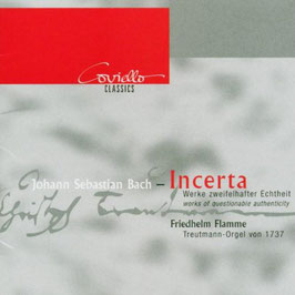 Johann Sebastian Bach: Incerta, Werke zweifelhafter Echtheit (Coviello)