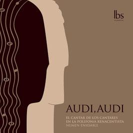 Audi, Audi: El Cantar de los Cantares en la Polifonia Renacentista (Lbs Classical)