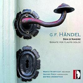 Georg Friedrich Händel: Son d'Amore, Sonate per flaute dolce (Stradivarius)