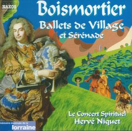 Joseph Bodin de Boismortier: Ballets de Village et Sérénade (Naxos)