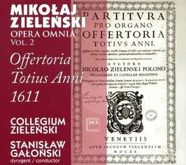 Mikolaj Zielenski: Opera Omnia vol. 2, Offertoria Totius Anni 1611 (Dux)