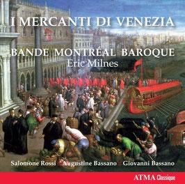 I Mercanti di Venezia: Solomone Rossi, Augustine Bassano, Giovanni Bassano (Atma)