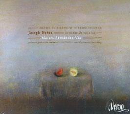 José de Nebra: Desde El Silencio, Sonatas & Tocatas (Verso)