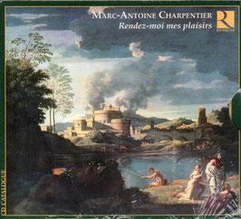 Marc-Antoine Charpentier: Rendez-moi mes plaisirs (Ricercar)